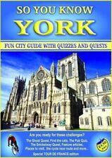 So You Know York?: Fun City Guide with Quizzes and Quests by Whomersley, C. J.