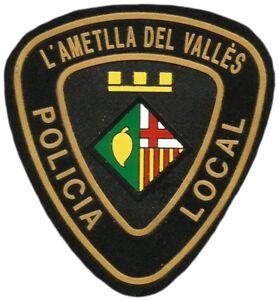 PARCHE POLICIA LOCAL AMETLLA DEL VALLES POLICE DEPT  EB00697