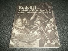 2012 Exhibition Catalogue Rudolf II Masters of Printmaking Prague Engravings Art