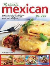 Very Good, 70 Classic Mexican recipes: Easy-to-make, authentic and delicious dis