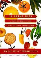 La buena mesa: la autntica cocina latinoamericana en los Estados Unidos - Good -