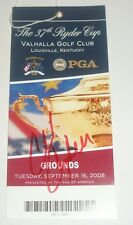 CHAD CAMPBELL SIGNED 2008 RYDER CUP TICKET *COA* AUTHENTIC AUTOGRAPH GOLF USA