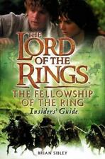 The Fellowship of the Ring Insiders' Guide The Lord of the Rings Movie Tie-In