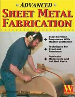 Advanced Sheet Metal Fabrication, Paperback by Remus, Tim, Like New Used, Fre...