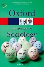 A Dictionary of Sociology 4/e (Oxford Quick Reference) by Scott, John Book The