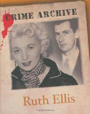 Ruth Ellis (Crime Archive) by Victoria Blake Hardback Book The Cheap Fast Free