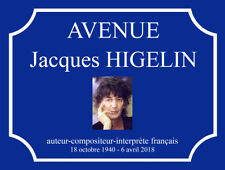 "Plaque de rue ""Avenue Jacques HIGELIN"""