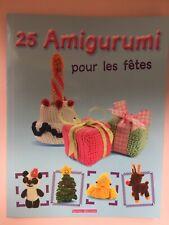 25 Amigurumi Pour Les Fetes Loisirs Creatifs Tricot  Croché