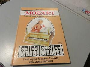 Alison Sage WOLFGANG A. MOZART: IL MIO PRIMO MOZART. FABBRI 1988 con TASTIERA