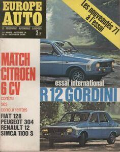 EUROPE AUTO 1970 43 R12 GORDINI CITROEN GS SM FORD 12M 15M SIMCA 1100 S FIAT 128
