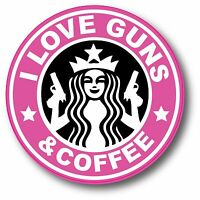 PINK YETI RTIC Yeti Cup I Love Guns And Coffee Starbucks Funny Sticker Decal 3""