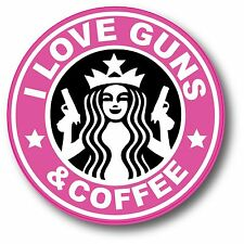 "Pink I Love Guns And Coffee Starbucks Funny Sticker Decal 3"" Yeti Yeti Tumbler"
