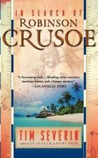 In Search Of Robinson Crusoe by Severin, Tim