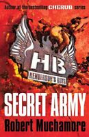 Hendersons Boys 3: Secret Army by Robert Muchamore