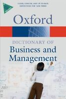 A Dictionary of Business and Management (Oxford Quick Reference),Jonathan Law