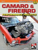 Camaro & Firebird Performance Projects: 1970-81 Book ~ Pro Touring ~ BRAND NEW!