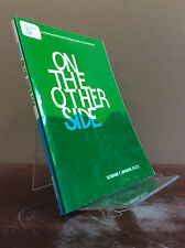 ON THE OTHER SIDE By Katharine T. Hargrove, R.S.C.J - 1967 Catholic