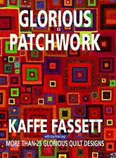 Glorious Patchwork by Kaffe Fassett (1997, Hardcover) (#65)