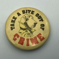 "Vintage McGruff The Crime Dog Take a Bite Out Of Crime 1-3/4"" Pinback Button Q7"