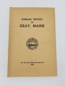 Annual Report Town Officers of Gray Maine December 31 1958 Cumberland County