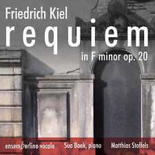 Friedrich Kiel: Requiem in F Minor Op 20, New Music