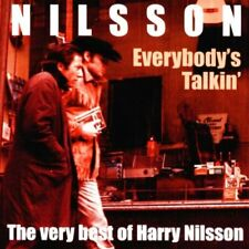 Everybody's Talkin': the Very Best of Harry Nilsson.