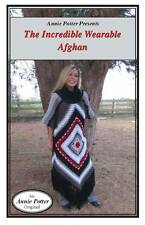 Crochet The Incredible Wearable Afghan Fashion by Annie Potter Presents