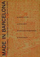 FETTOLINI, MARTIN, NIEDERBERGER, WENGER, Made in Barcelona. 4 Artistes suisses