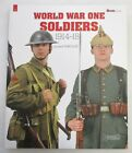 WORLD WAR ONE SOLDIERS 1914 1918 H&C MILITARIA GUIDE BOOK 5 WW1 Photo Reference