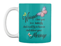 Butterfly-whisper - Whisper I Love You To A Butterfly And It Gift Coffee Mug