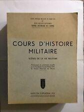 COURS D'HISTOIRE MILITAIRE 1971 SCENES DE LA VIE MILITAIRE ARMEES HISTORIQUE
