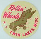 1930's-50's Rollin' Wheels, Twin Lakes, Wisc. Label Vintage B3