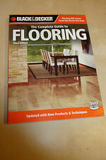 The Complete Guide to FLOORING Manual from Black & Decker 2010 tech builds +DVD