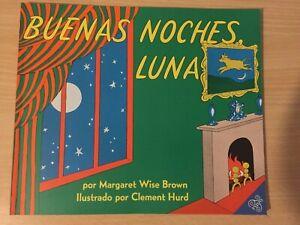 Margaret Wise Brown / Buenas Noches, Luna: Goodnight Moon (S ... 9780064434164