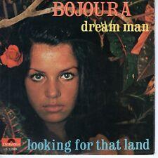 7inch BOJOURA dream man HOLLAND EX+ (S1370)