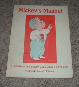 1968 MICKEY'S MAGNET Franklyn Branley Eleanor Vaughan Illus Crockett Johnson SBS