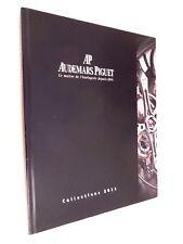 Horlorgerie/  Catalogue de Montres 2011 Collections Audemars Piguet