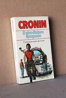 IL GIARDINIERE SPAGNOLO - Cronin [Libro]