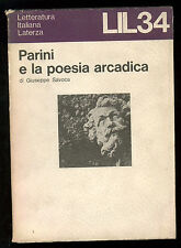 SAVOCA GIUSEPPE PARINI E LA POESIA ARCADICA LATERZA 1974 LIL 34 I° EDIZ.