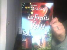 Les fruits verts  de Jean-Paul Malaval