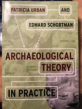 Archaeological Theory in Practice 1st Edition