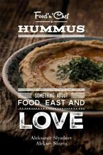 Hummus. Something about Food, East and Love : Best Hummus Recipes from All...