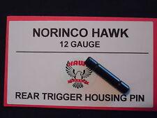 NORINCO IAC HAWK 12ga Factory New TRIGGER HOUSING PIN [REAR] -ships FREE