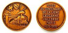 Medaglia Fetes Du Centenaire De La Ligne Lausanne Vallorbe Paris 1870-1970
