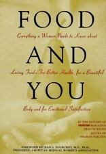 FOOD AND YOU, EVERYTHING A WOMEN NEEDS TO KNOW, JEAN L. FOURCROY, M.D. HC