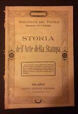 STORIA DELL'ARTE DELLA STAMPA N. 301 FINE '800 INIZI '900 BIBLIOTECA DEL POPOLO