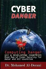 Cyber Danger Gcc Countries & Qatar Computing Danger Gcc & Devel by Al-Dorani Dr