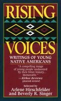 Rising Voices : Writings of Young Native Americans, Paperback by Hirschfelder...