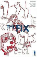 The Fix Comic Issue 2 Limited Variant Modern Age Third Print 2016 Nick Spencer