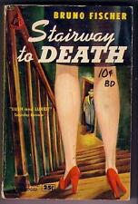 Fischer, Bruno STAIRWAY TO DEATH (1951) #29 Pyramid pb  READ...